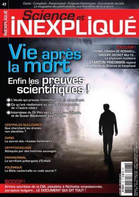 Science et Inexpliqué, janvier-février 2015, paranormal, cryptozoologie, Ufologie, crypto-Investigations, Expérience de mort-Imminente