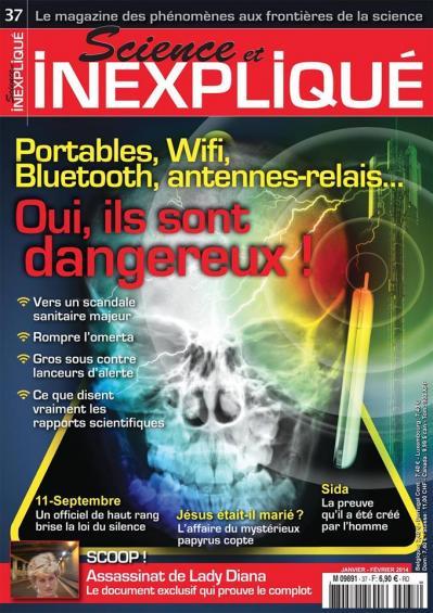 Science et inexpliqué-numéro 37-janvier - février 2014-magazine revue-11 septembre Lady Diana-Jésus marié-ondes magnétiques-Sida-crypto-investigations-Philippe Mind